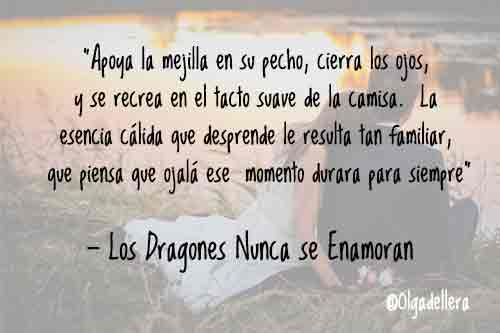 Los Dragones Nunca se Enamoran. La mejor novela romántica de 2018.