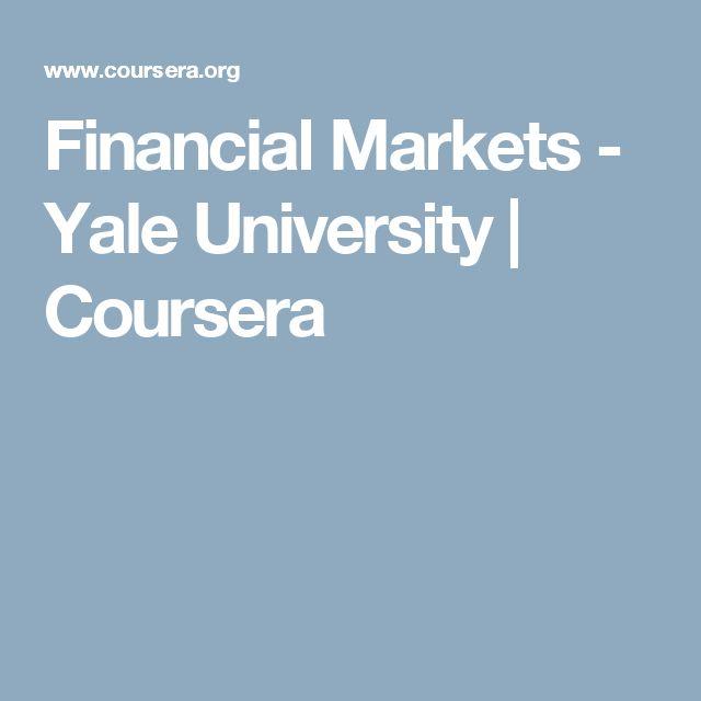 Financial Markets - Yale University | Coursera