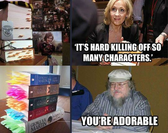 J.K. Rowling vs George R.R. Martin - But they both kill off the characters everybody likes...