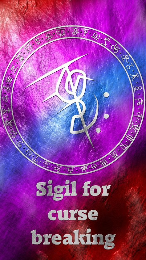 Sigil for curse breaking Sigil requests are closed. For more of my sigils go here: https://docs.google.com/spreadsheets/d/1m9vUCQcK8uX8O8yRoSHMkM9kKydBukSTKpO1OdWwCF0/edit#gid=0