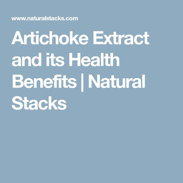 Artichoke Extract and its Health Benefits | Natural Stacks
