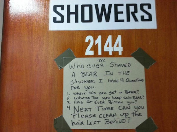 Note: Be a good roommate. Do not shave bears in the showers. (Click through for more WTF college pics!)