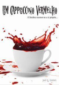 Resenha de Um Cappuccino Vermelho em Biblioteca Empoeirada