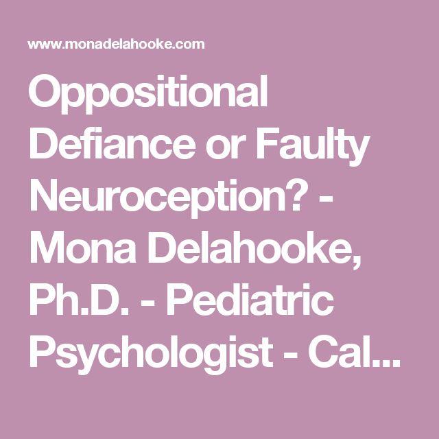 Oppositional Defiance or Faulty Neuroception? - Mona Delahooke, Ph.D. - Pediatric Psychologist - California