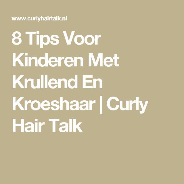 8 Tips Voor Kinderen Met Krullend En Kroeshaar | Curly Hair Talk