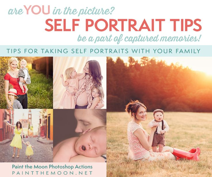 Self Portrait Tips - Be IN the Photos   Paint the Moon Photoshop Actions