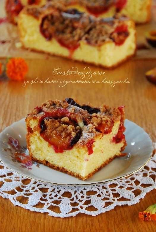 Ciasto drożdżowe ze śliwkami i cynamonową kruszonką | Słodkie Przepisy Kulinarne
