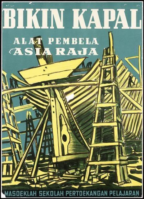 Japanese Propaganda Poster in Indonesia: Bikin Kapal: Alat Pembela Asia Raja (Build Ship - Great Asia Defence equipment)