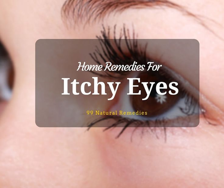 Fast and effective remedies to treat Itchy eyes