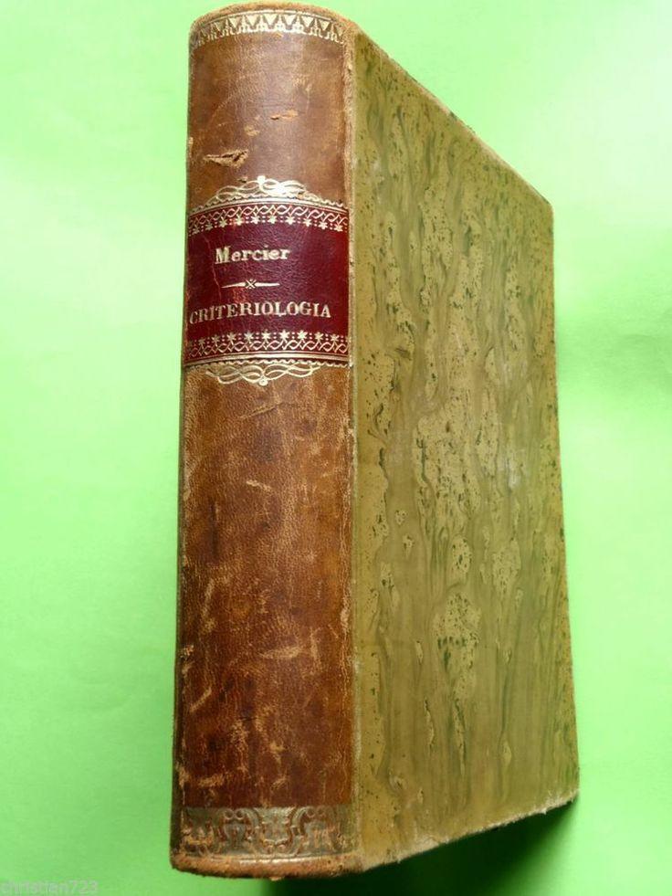 ca1900 CURSO FILOSOFIA PHILOSOPHY CRITERIOLOGIA D. MERCIER DESCARTES KANT JACOBI