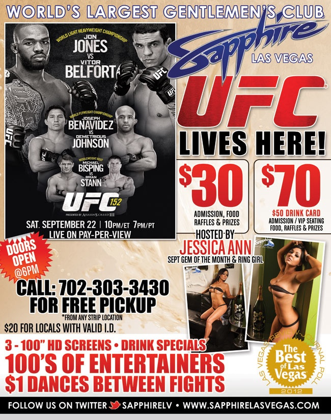 UFC 152 at Sapphire this weekend! Visit our website at www.sapphirelasvegas.com for tickets!