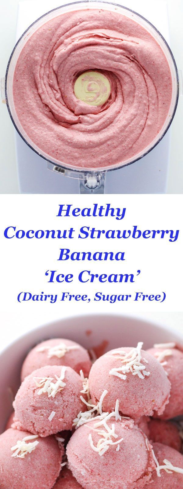 "Healthy Coconut Strawberry Banana ""Ice Cream"" made Dairy Free! This is so smooth, creamy, and delicious!"