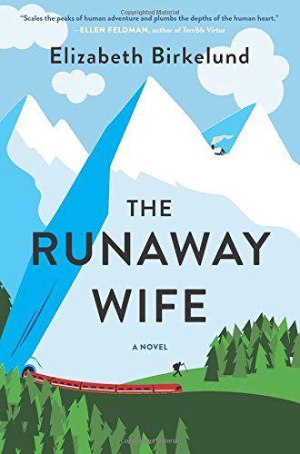 The Runaway Wife: A Novel by Elizabeth Birkelund https://www.amazon.com/dp/0062431757/ref=cm_sw_r_pi_dp_9-oKxbBX392CP