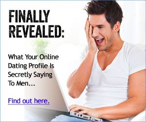What Your Online Dating Profle Is Secretly Saying to Men