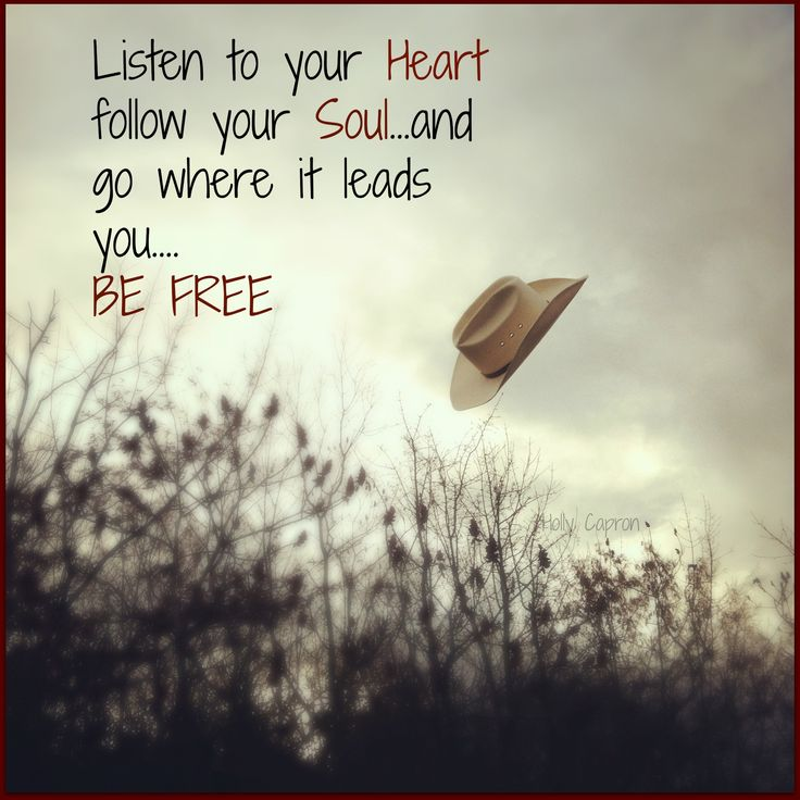 Listen To Your Heart Quotes: 1000+ Images About Quotes, Sayings, Pics And Signs On