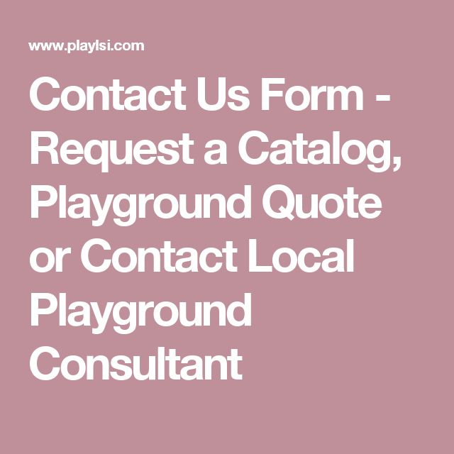 Contact Us Form - Request a Catalog, Playground Quote or Contact - quote request form