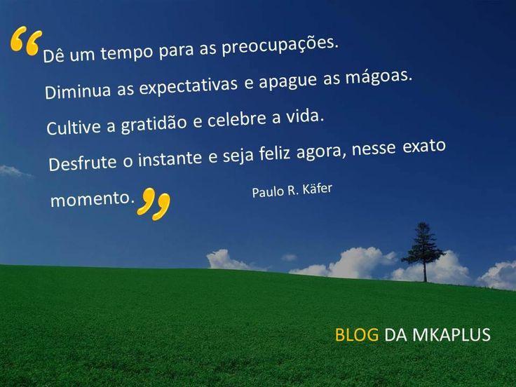 Acompanhe o blog da MKAPLUS: www.mkaplus.com.br/blog