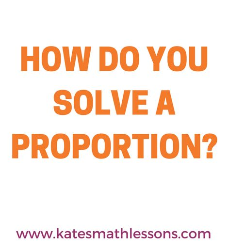 best algebra images algebra teaching math need help solving proportions check out this lesson to learn how to cross