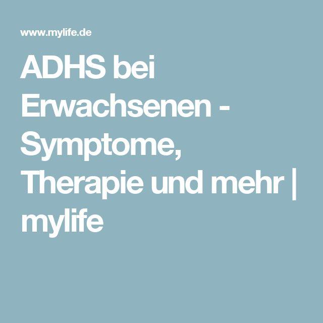 ADHS bei Erwachsenen - Symptome, Therapie und mehr | mylife
