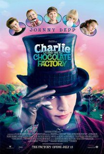 """Charlie and the Chocolate Factory ~ """"A young boy wins a tour through the most magnificent chocolate factory in the world, led by the world's most unusual candy maker."""""""