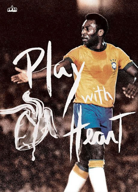 """Pelé poster """"Play with heart"""""""