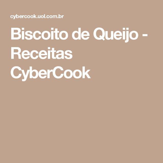 Biscoito de Queijo - Receitas CyberCook