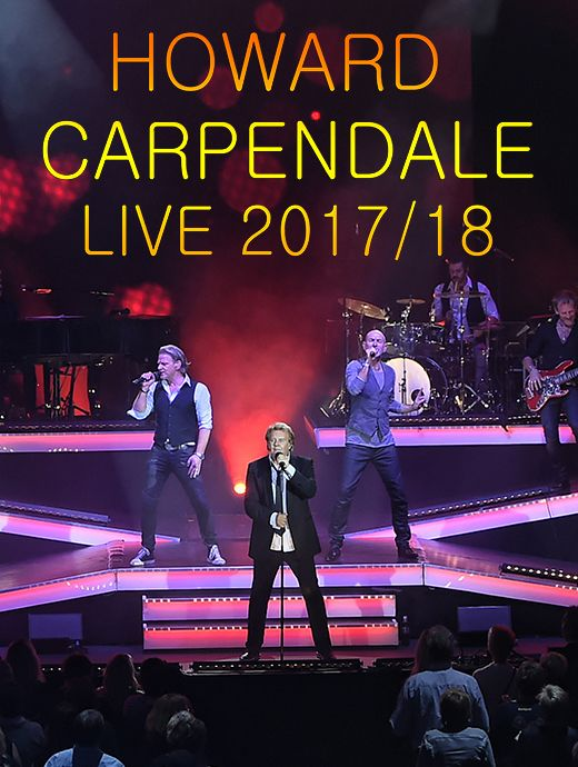 Howard Carpendale Live 2017 / 2018 - Tickets unter www.semmel.de
