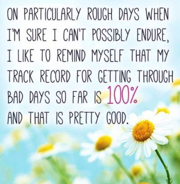 Rough days require positivity