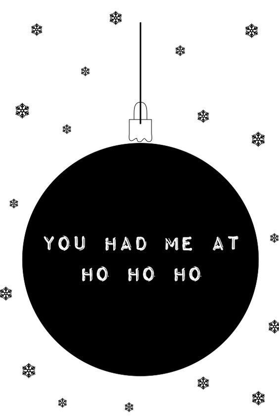 You had me at ho ho ho, Christmas
