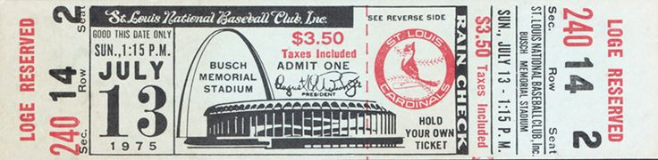 The  Regular Season  ticket for the St Louis Cardinals game vs the Los Angeles Dodgers on Aug 13, 1975.