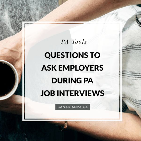 Questions to Ask Employers during PA Job Interviews - The Canadian PA Blog