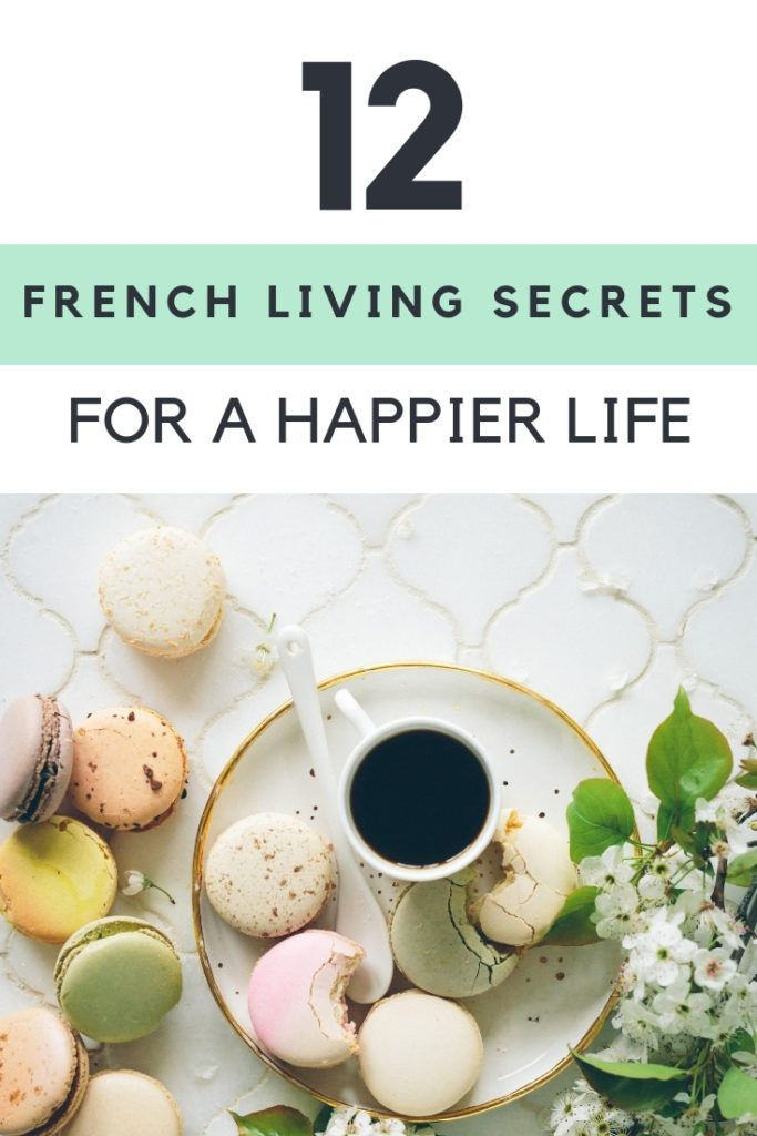 12 French Lifestyle Tips To Steal for a Happier Life