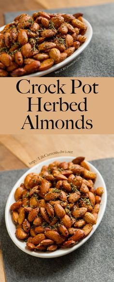 Crock Pot Herbed Almonds - easy to make in the crock pot, and a great appetizer! You'll want this recipe for all kinds of events from parties, BBQs to Thanksgiving and Christmas!