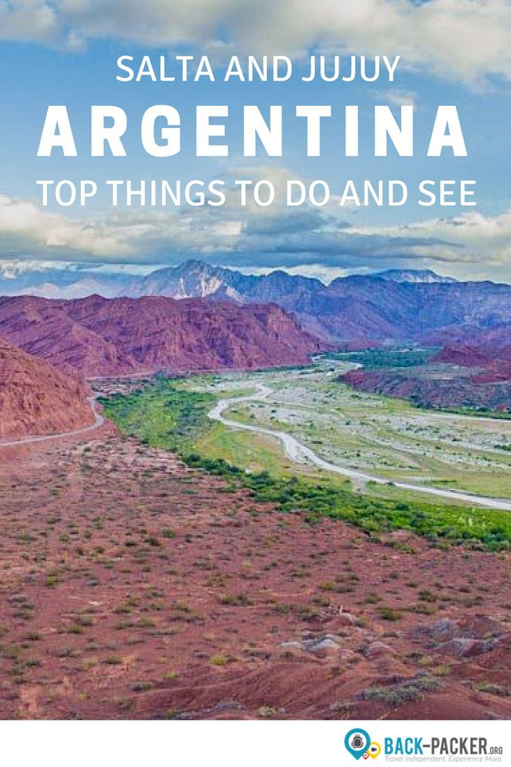 The 7 Best Things To Do In Salta Jujuy Northern Argentina With