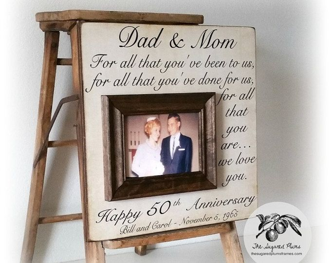 Fiftieth Wedding Anniversary Gifts: Best 25+ Parents Anniversary Gifts Ideas On Pinterest
