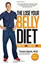 NEW by The Bachelor's Dr. Travis Stork - The Lose Your Belly Diet: Change Your Gut, Change Your Life book