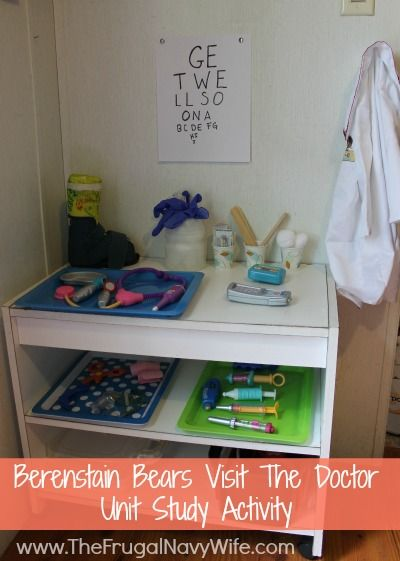 Berenstain Bears Go To The Doctor Unit Study Activity - Great for imaginative play and learning anatomy!