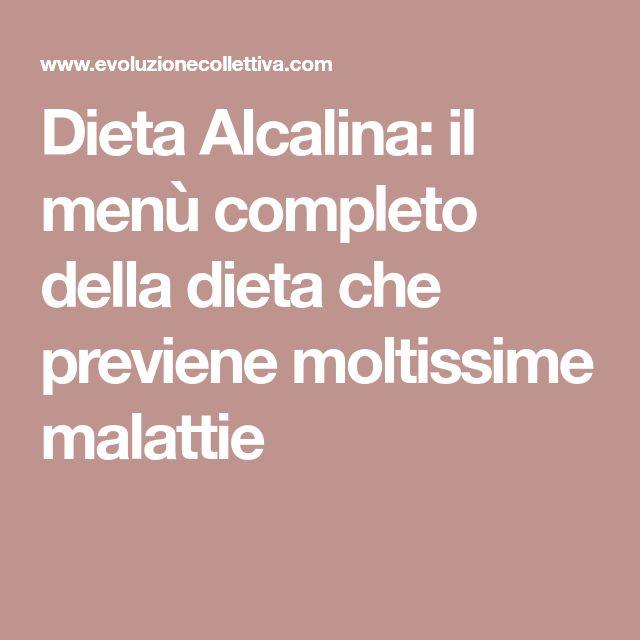 Dieta Alcalina: il menù completo della dieta che previene moltissime malattie