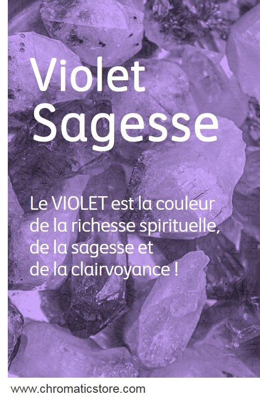 Le VIOLET est la couleur de la richesse spirituelle, de la sagesse et de la clairvoyance ! www.chromaticstore.com #psychologie #couleur #violet
