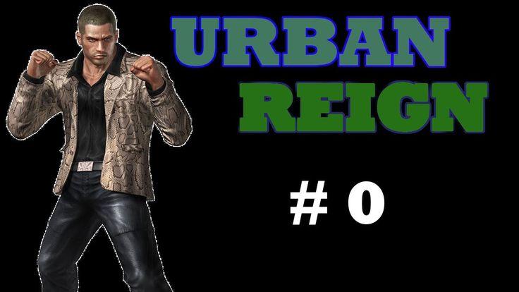 Urban Reign - Part 0 Story 1