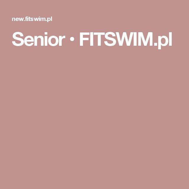 Senior • FITSWIM.pl