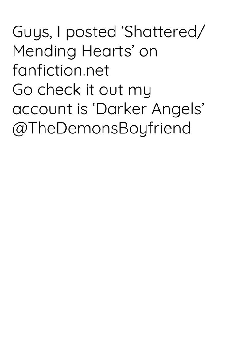 Go check it out! Account name is 'Darker Angels' fanfiction.net