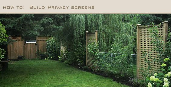 DIY:  Detailed info on how to build privacy screens - lots of pics & materials list.