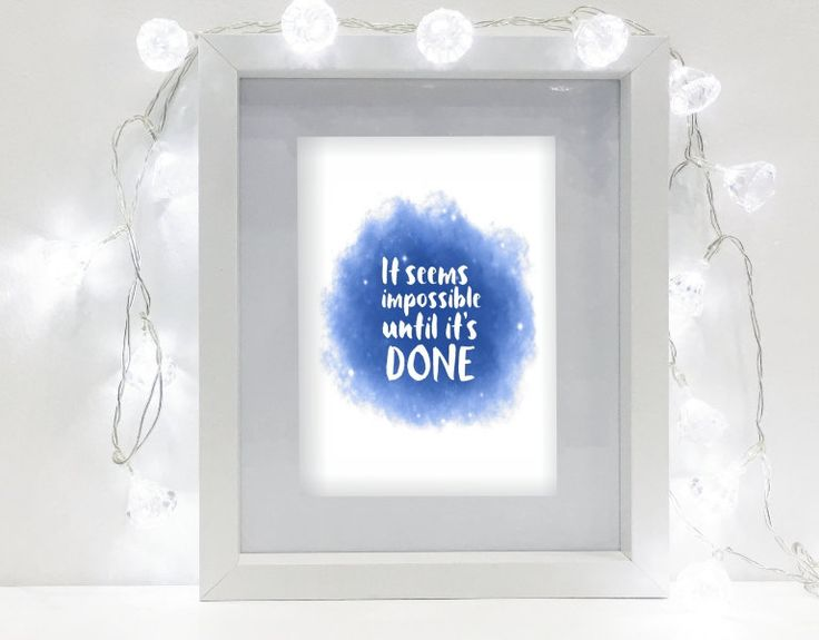 Instant download printable - It seems impossible until it's done. by MyCosmicShop on Etsy