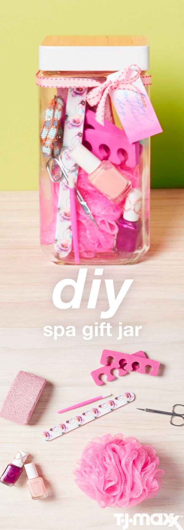 DIY Mother's Day Gift Jar Give Mom a fresh take on a gifting favorite: the gift basket. Fill a large glass cookie jar with nail files, polish, a mini manicure set and jewelry. Top it off with colorful ribbons, confetti and a handmade tag. Visit TJMaxx.com to find your local store.