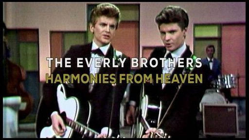 Everly Brothers: Harmonies from Heaven (2016) Documentary which celebrates, over the period covering the end of the 1950s and the beginning of the 60s, the phenomenon of the Everly Brothers, arguably