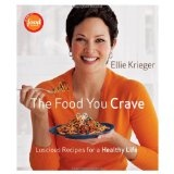 The Food You Crave: Luscious Recipes for a Healthy Life (Hardcover)By Ellie Krieger