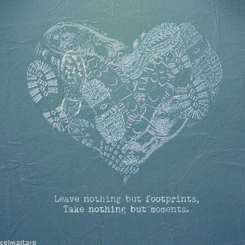 Leave nothing but footprints by Celmaitare , via Behance