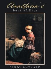 Anastasia's Book of Days by Cindy Maynard - Temporarily FREE! @OnlineBookClub