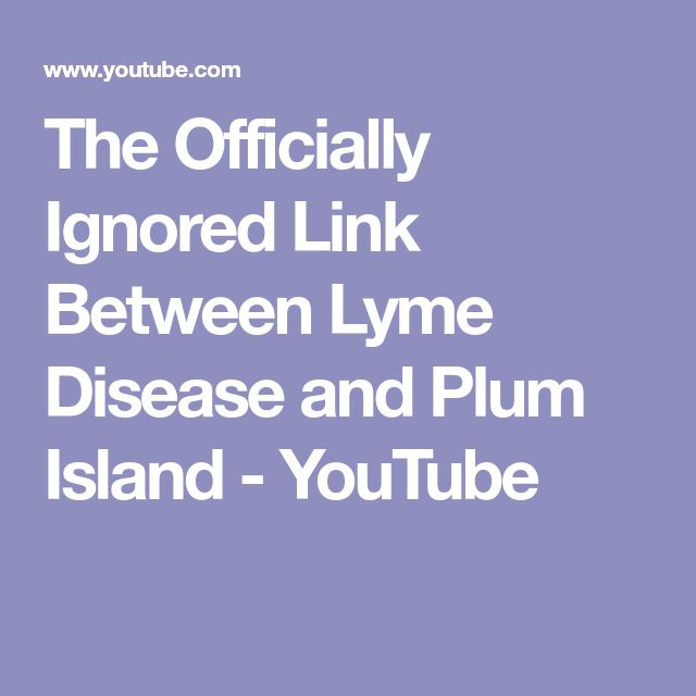 The Officially Ignored Link Between Lyme Disease and Plum Island - YouTube
